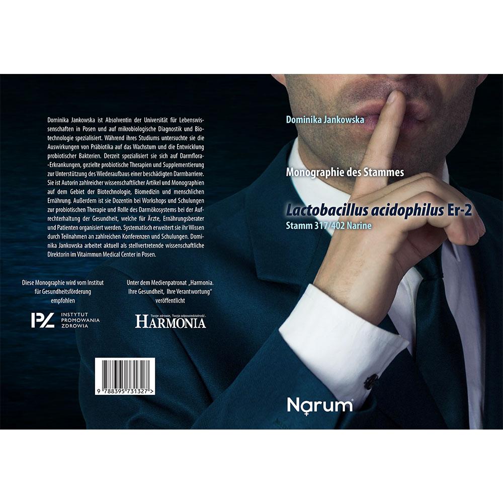 Monographie des Stammes Lactobacillus acidophilus Er-2 Stamm 317/402 Narine. Dominika Jankowska